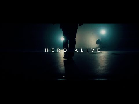 【HERO】「ALIVE」TV SPOT
