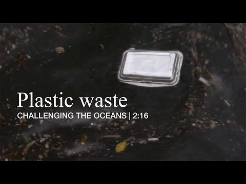 Plastic waste; challenging the oceans