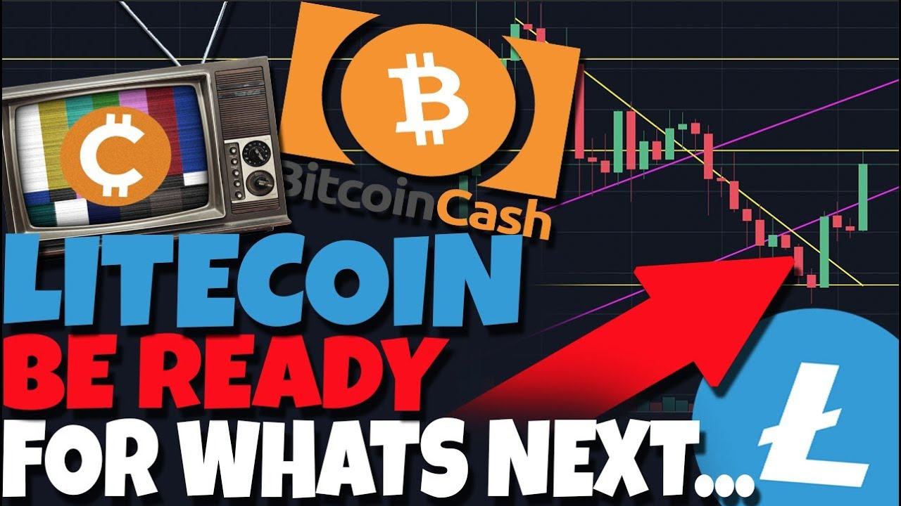 IMPORTANT: Litecoin Investors Be Ready For Whats Next - BitcoinCash Potential Rally?