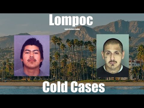 Lompoc Cold Cases - Santa Barbara County