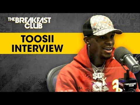 Toosii Speaks On