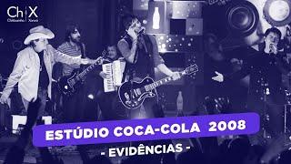 Chitãozinho & Xororó e Fresno - Evidências - Estúdio Coca Cola Zero 2008 YouTube Videos