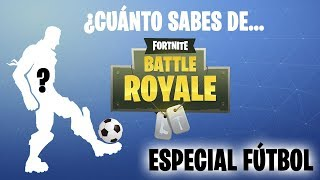 How much do you know about Fortnite Battle Royale? - Soccer Special ? Fortnite Exam (Test / Quiz)