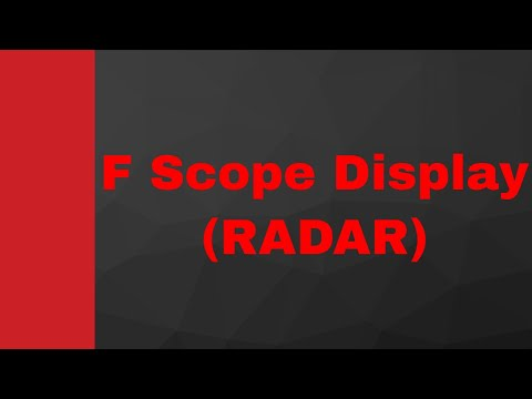 F Scope Display (RADAR Display) by Engineering Funda (RADAR Engineering, Microwave Engineering)