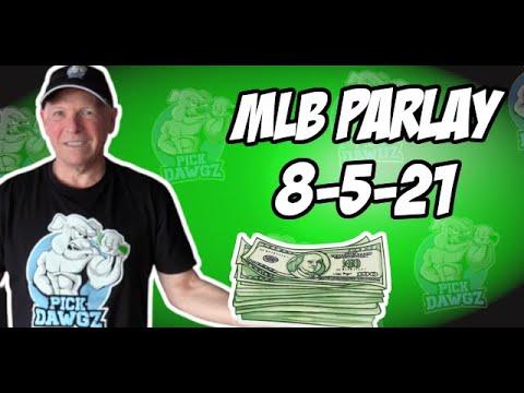 Free MLB Parlay For Thursday 8/5/21 MLB Pick and Prediction MLB Betting
