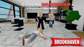 PSYCHO MURDERER .. !! | Brookhaven mini movie | (VOICED)