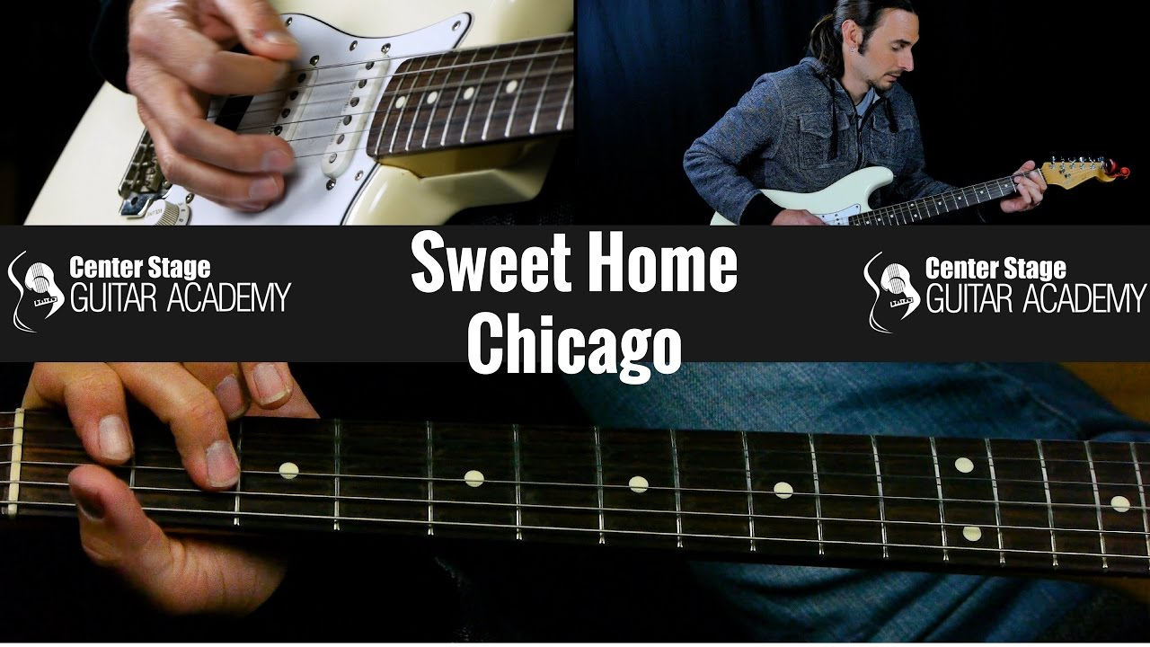 Sweet Home Chicago Guitar Lesson Youtube
