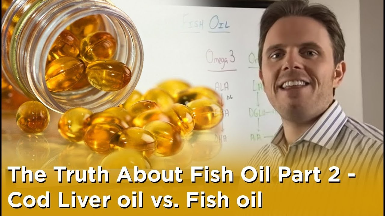 The truth about fish oil part 2 cod liver oil vs fish for Cod liver oil vs fish oil