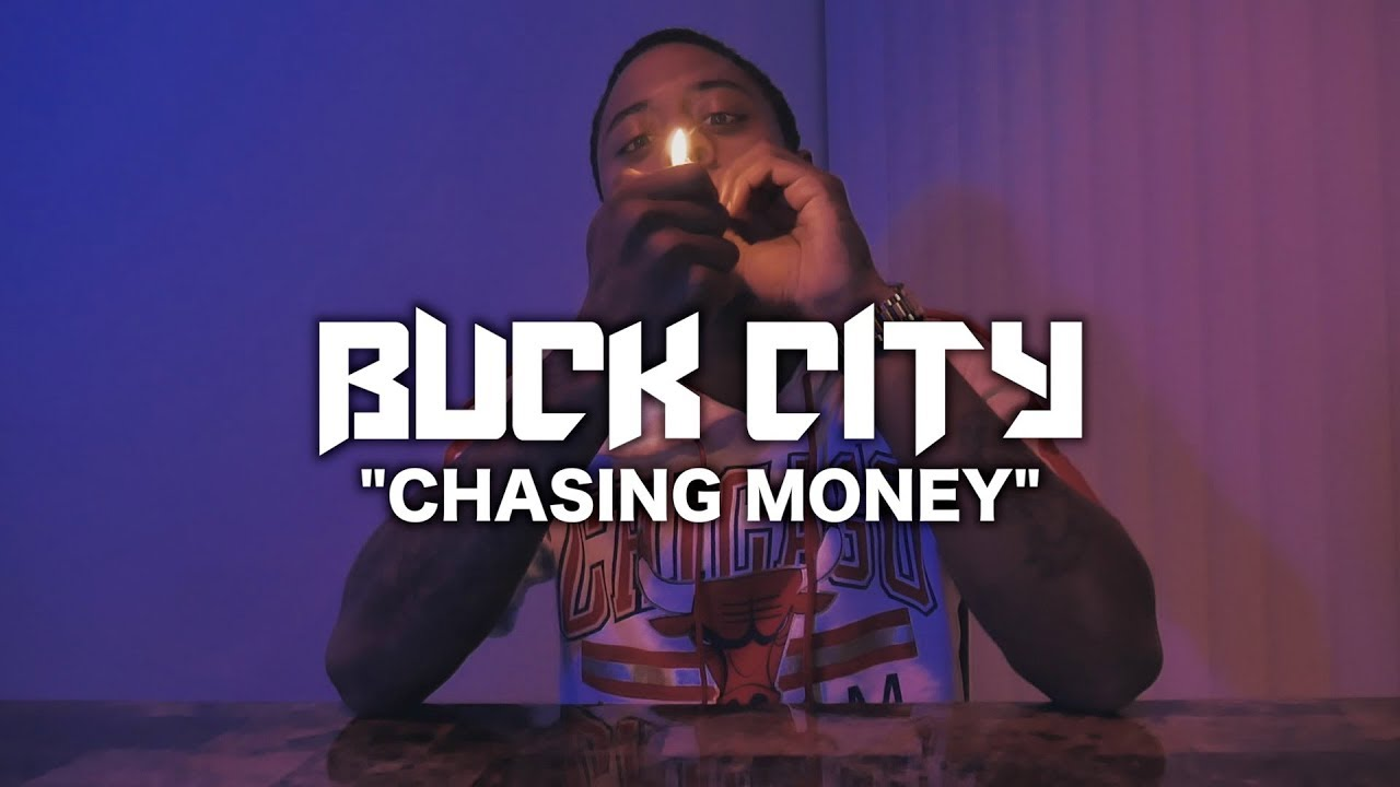 buck-city-chasing-money-official-music-video