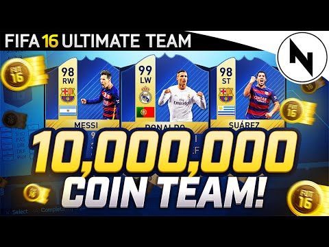 10,000,000 COIN SUPER TEAM! - FIFA 16 Ultimate Team