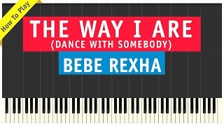 Bebe Rexha & Lil Wayne - The Way I Are (Dance With Somebody) - Piano Cover (How To Play Tutorial)