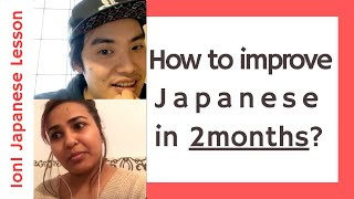 """00:00 Introduction 06:23 Having basic introducing ourselves & some chit chat 34:37 Asking how to improve Japanese skills in """"2months"""" 50:50 Talking about ..."""