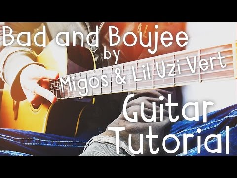 Bad and Boujee (feat. Lil Uzi Vert) by Migos Guitar Tutorial // Guitar Lessons for Beginners!