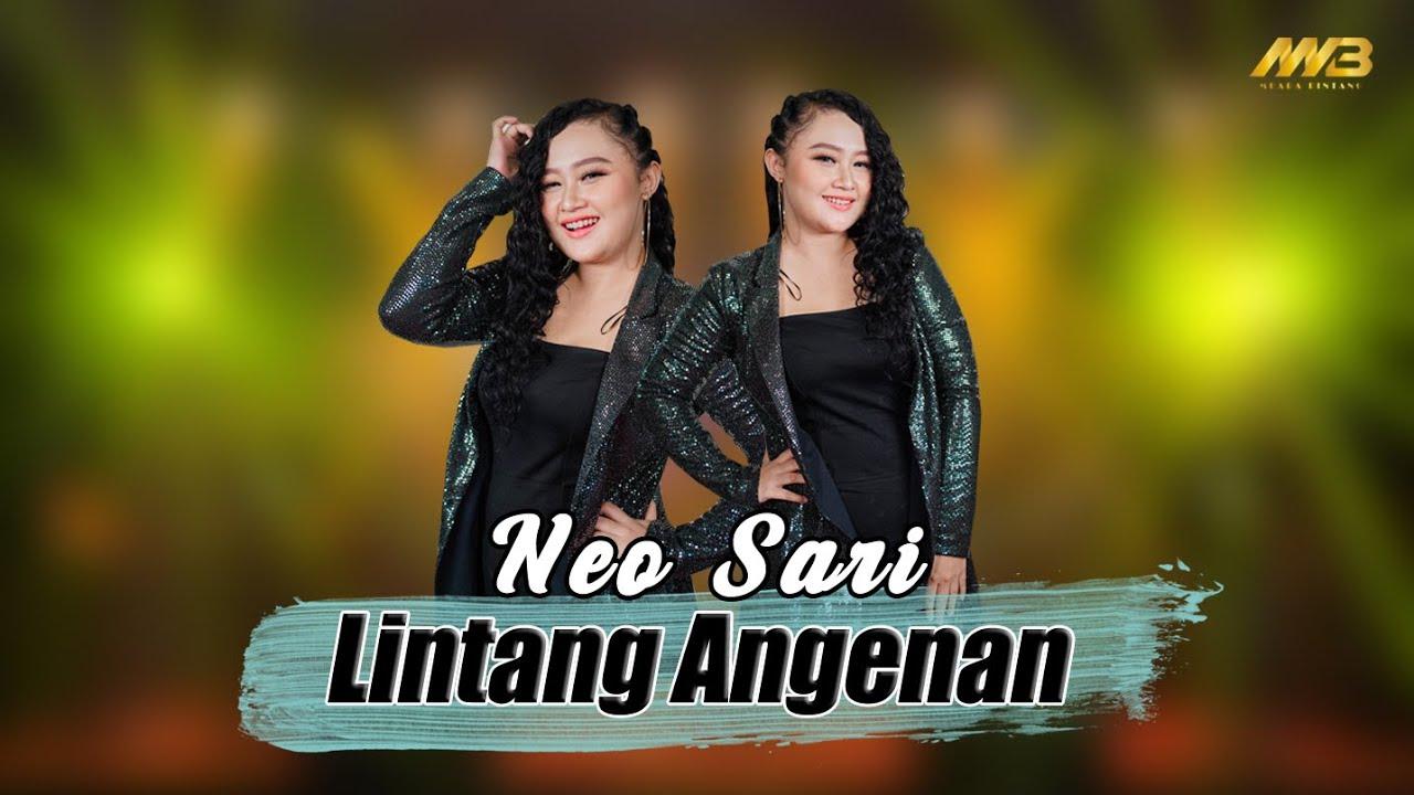 NEO SARI - LINTANG ANGENAN ( Official Music Video )