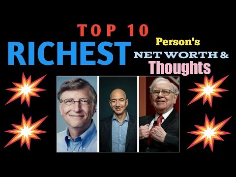 TOP 10 Richest People Thoughts | Net worth | 2018
