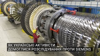 Як українські активісти домоглися розслідування проти Siemens