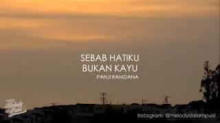 Gambar cover Sebab Hatiku Bukan Kayu - Melody Dalam Puisi Panji Ramdana