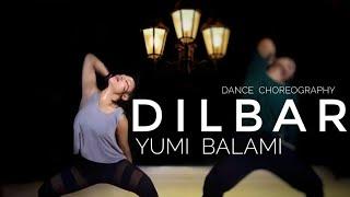 DILBAR | Satyameva jayate | John Abraham, Nora Fatehi | Dance Choreography | Yumi Balami