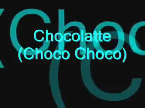 Choco Choco Latte lyrics