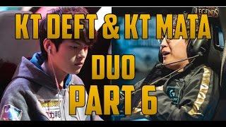 KT Deft and KT Mata Duo Kalista/Thresh pt. 6