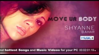Move ur Body - Shyanne Bahar [www.Music.lk]