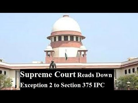 Supreme Court Judgement on Section 375 IPC to Exception 2 Mp3