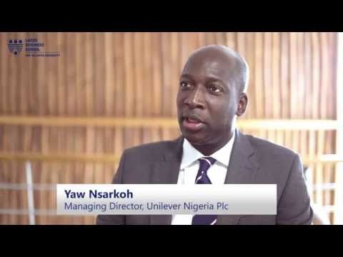LBS Business Insights with Yaw Nsarkoh, CEO, Unilever Nigeria Plc