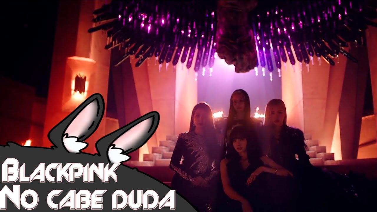 Download BLACKPINK- No cabe duda (Parodia de How you like that) Leini Ravi