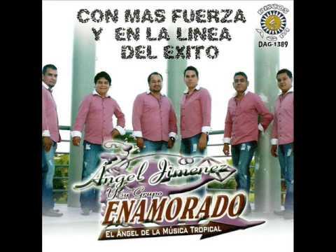 El Kebradito-Angel Jimenez Y Su Grupo Enamorado