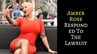 WATCh | Here's How Amber Rose Responded To The Lawsuit From Wiz Khalifa's Mother