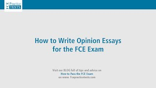 How to Write Opinion Essays for the FCE
