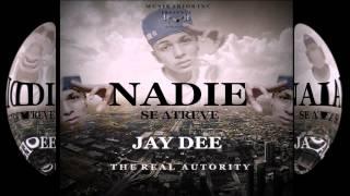 Jay Dee - Nadie Se Atreve [Prod. By Musikarios Inc ] ®