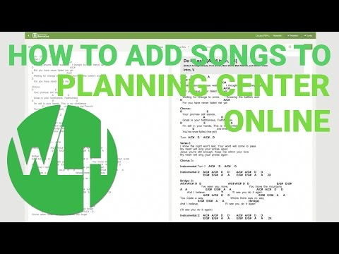 "How To ""Properly"" Add Songs To Planning Center Online"