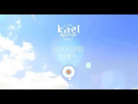 Gatoblanco - Aeroplano (Kael Sounds Remix)