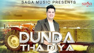 New Haryanvi Dj Song 2016 - Dunda Tha Diya - Hemant Sharma & Sheenam Katholic Ft Divya Shah
