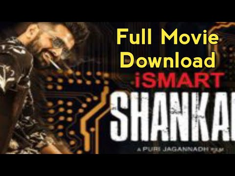 How To Download Ismart Shankar Full Movie Ismart Shankar Full Movie In Telugu Ismart Shankar
