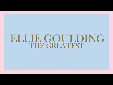 Ellie Goulding - The Greatest (Audio)