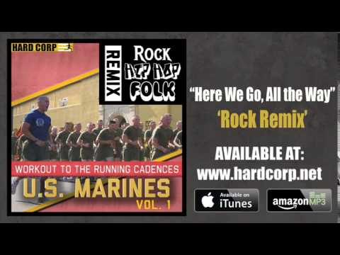 Here We Go, All the Way (Marine Rock)