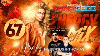 Download ENERGY MIX 67/2020 mix by Thomas & Hubertus - Energy2000. The Best Music Autumn 2020!