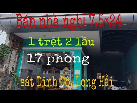 Bán nhà nghỉ 17 phòng,1 trệt 2 lầu(7.5×24 full thổ cư)  ngay biển Dinh Cô,Long Hải, giá 10.5tỷ