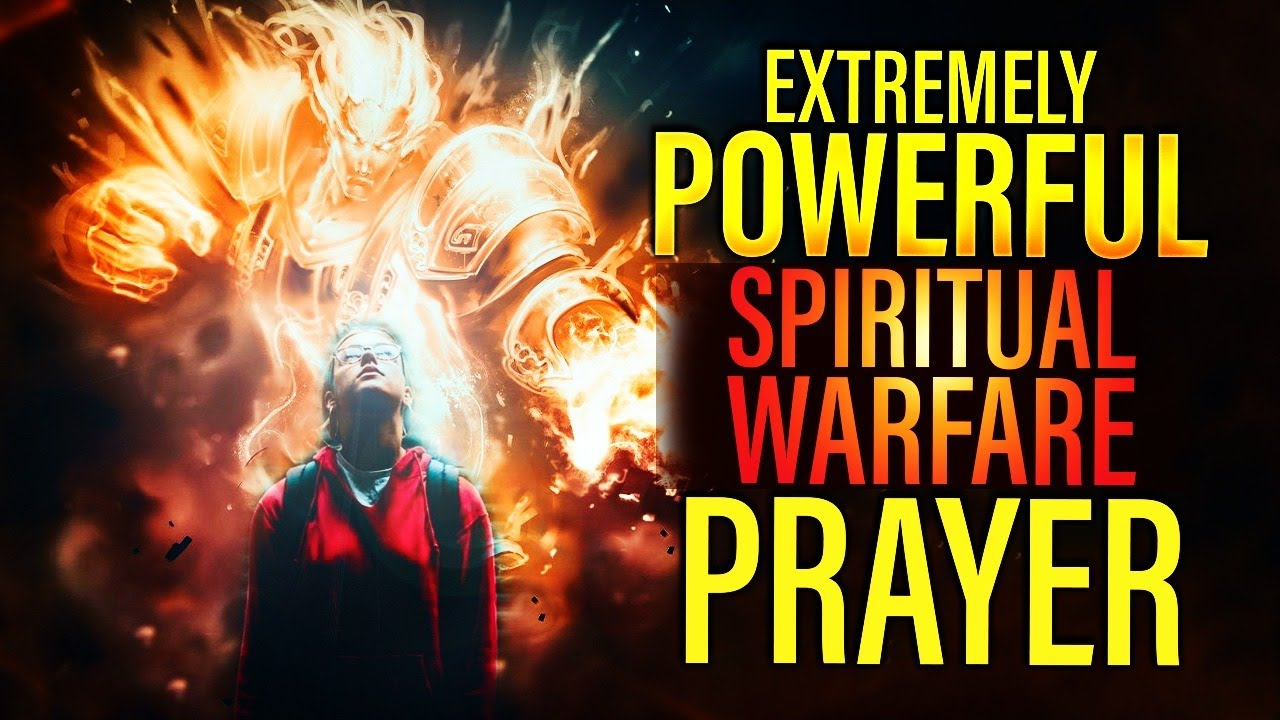 A PRAYER FOR SPIRITUAL WARFARE | God Is With You In The Battle