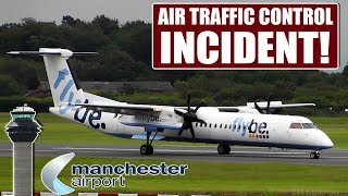 ATC FORGETS ABOUT A PLANE ON FINAL! Air Traffic Control INCIDENT at Manchester Airport (ATC/VIDEO)
