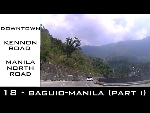 Road Trip #18 - Baguio to Metro Manila part 1 (Downtown, Kennon Rd, Manila North Road)