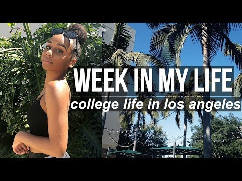 WEEK IN MY LIFE: College Life In Los Angeles