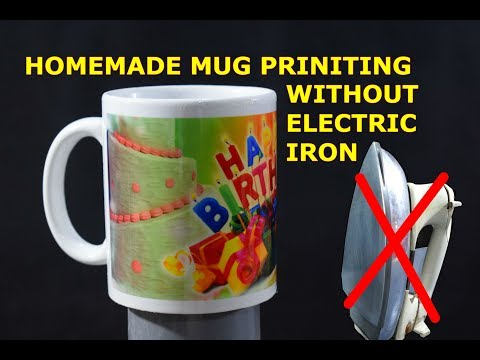 How to Print Photo on Mug at Home without using Electric Iron