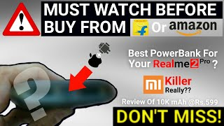 POWERPACK FROM FUTURE @Rs599 | MUST WATCH BEFORE BUY ANY POWERBANK | Best PowerBank 2018 By Foxsky