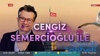 Cengiz Semercioğlu ile Sabah Sohbeti - 04.07.2019 - Mehmet Yaşin - Yavuz Dizdar - Akasya Asıltürkmen