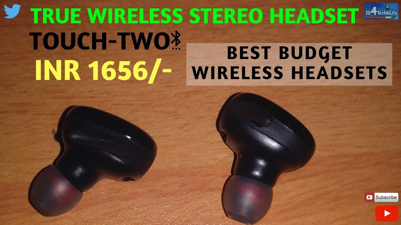 TRUE WIRELESS STEREO HEADSET FROM TOUCH TWO FOR 1565/- BEST IN ITS CLASS  AND PRICE