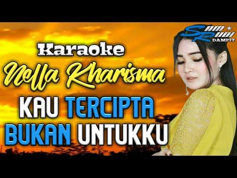 karaoke-nella-kharisma---kau-tercipta-bukan-untukku