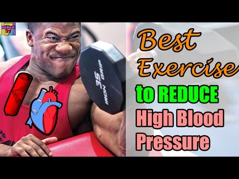 Exercise for High Blood Pressure   Best Exercise to Reduce High Blood Pressure
